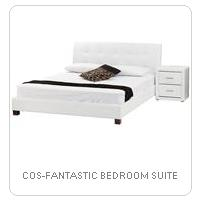 COS-FANTASTIC BEDROOM SUITE